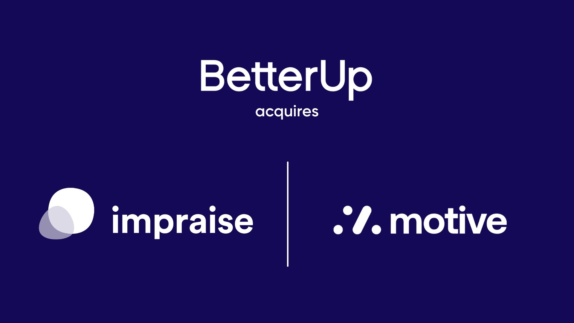 Logos of BetterUp, Motive, and Impraise on a dark blue background